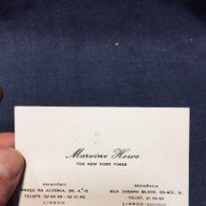 Documentos antiguos: TARJETA VISITA MARVINE HOWE THE NEW YORK TIMES LISBOA LISBON LISBOA. Lote 196144628