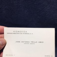 Documentos antiguos: TARJETA VISITA HISVEMISA DIRECTOR GERENTE JOSE ANTONIO TRILLO ABAD MEJICANA . Lote 196144897