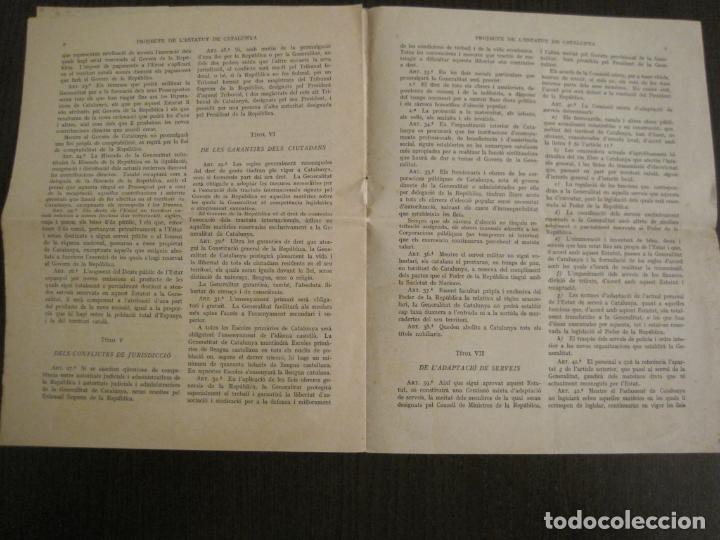 Documentos antiguos: PROJECTE DE LESTATUT DE CATALUNYA-DOCUMENT ANTIC-VER FOTOS-(V-19.395) - Foto 4 - 196805078