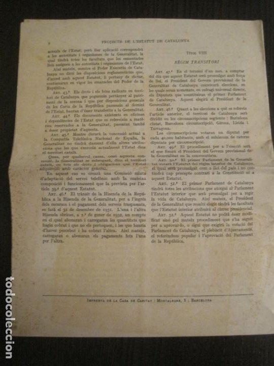 Documentos antiguos: PROJECTE DE LESTATUT DE CATALUNYA-DOCUMENT ANTIC-VER FOTOS-(V-19.395) - Foto 5 - 196805078