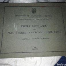 Documentos antiguos: PRIMER ESCALAFÓN DEL MAGISTERIO NACIONAL PRIMARIO. SEGUNDO FOLLETO. MADRID 1946.. Lote 197119900