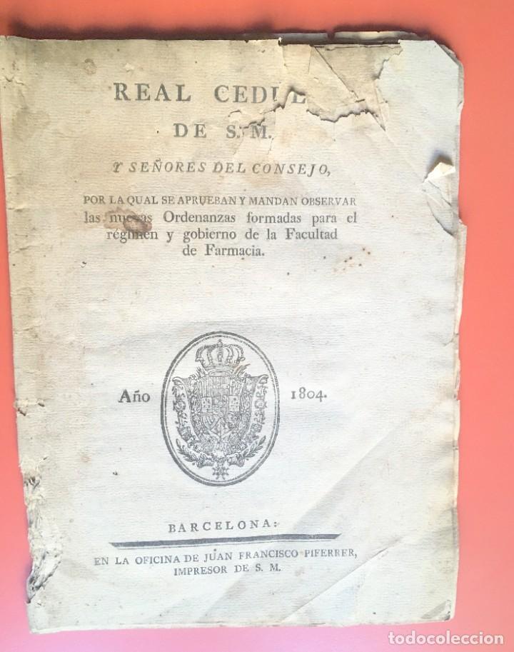 REAL CEDULA DE S.M. ORDENANZAS FARMACIA - 1804 - (Coleccionismo - Documentos - Otros documentos)