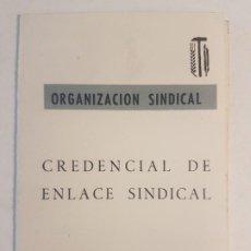 Documentos antiguos: CREDENCIAL ENLACE SINDICAL ORGANIZACION SINDICAL MADRID 1966. Lote 197423648