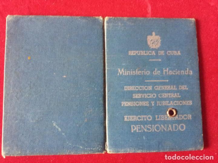 DV-29.- CARNET- REPUBLICA DE CUBA- MINISTERIO DE HACIENDA , EJERCITO LIBERADOR PENSIONADO ,1957 (Coleccionismo - Documentos - Otros documentos)