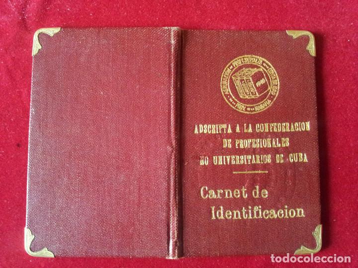 DV-30.- CARNET- ADSCRIPTA A LA CONFEDERACION DE PROFESIONALES NO UNIVERSITARIOS DE CUBA , 1941 (Coleccionismo - Documentos - Otros documentos)