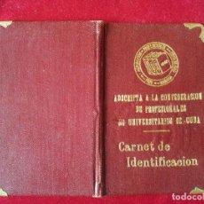 Documentos antiguos: DV-30.- CARNET- ADSCRIPTA A LA CONFEDERACION DE PROFESIONALES NO UNIVERSITARIOS DE CUBA , 1941. Lote 197654536