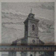 Documentos antiguos: LITOGRAFIA ILUSTRACION VINTAGE IGLESIA SAN MATIAS HORTALEZA CANILLAS MADRID 1880 MADRILEÑO. Lote 197732097