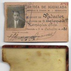 Documents Anciens: CARNET / CARNÉ DE REDACTOR DE EL DÍA DE IGUALADA - 1930 . Lote 198327520