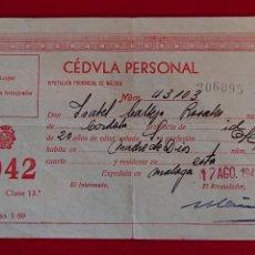 Documentos antiguos: DOCUMENTO ANTIGUO CÉDULA PERSONAL 1942. Lote 198610667
