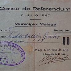 Documentos antiguos: ANTIGUO JUSTIFICANTE VOTO CENSO REFERÉNDUM 1947. Lote 198611537