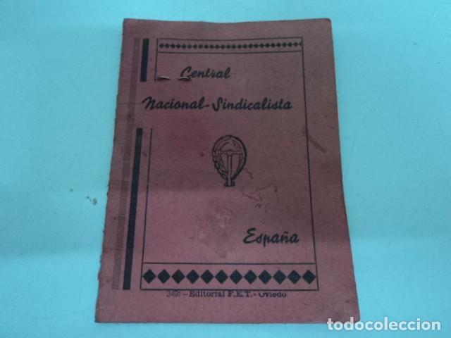CARNET ANTIGUO CENTRAL NACIONAL SINDICALISTA PROVINCIAL ASTURIAS 1938 CAMPESINO POST GUERRA CIVIL (Coleccionismo - Documentos - Otros documentos)