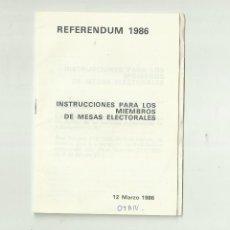 Documentos antiguos: REFERENDUM 1986. Lote 198821982