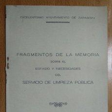 Documentos antiguos: MEMORIA ESTADO Y NECESIDADES DEL SERVICIO DE LIMPIEZA. AYUNTAMIENTO DE ZARAGOZA. AÑO 1930.. Lote 198903738