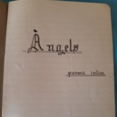 Documentos antiguos: CUADERNO. CON POESIAS. ANGELS. POEMA INTIM. 25 PAGINAS ESCRITAS. LLUIS GASSO. Lote 199592283