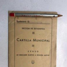 Documentos antiguos: CASTELLON, DOCUMENTO CARTILLA MUNICIPAL. CENSO DE VEHÍCULOS SUJETOS A REQUISA MILITAR (A.1960). Lote 199787942