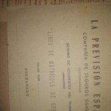 Documentos antiguos: LIBTRO DE MATRICULA DE OPRERARIOS. LA PREVISION ESPAÑOLA. Lote 200118092
