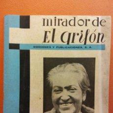 Documents Anciens: MIRADOR DE EL GRIFON. EDICIONES Y PUBLICACIONES S.A. NÚMERO 1. MARZO, 1957. Lote 200317543