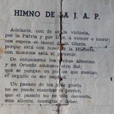 Documentos antiguos: HIMNO DE LA J. A. P. JUVENTUDES DE ACCIÓN POPULAR. Lote 200553151