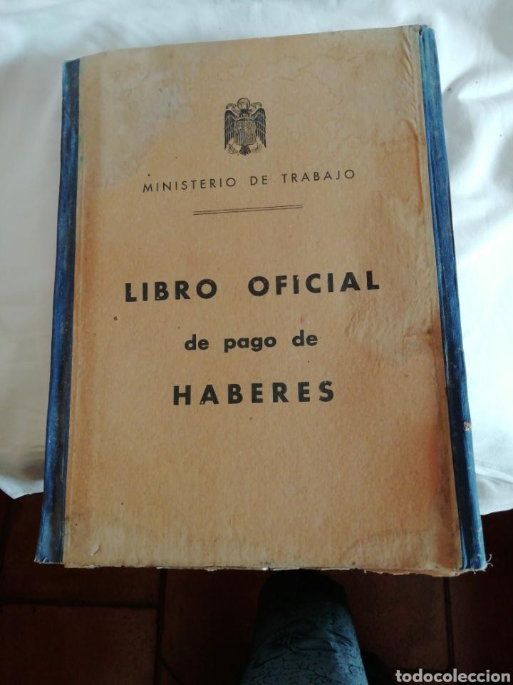 LIBRO OFICIAL PAGO DE HABERES 1946 (Coleccionismo - Documentos - Otros documentos)