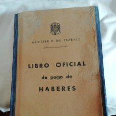 Documentos antiguos: LIBRO OFICIAL PAGO DE HABERES 1946. Lote 200647061