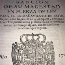 Documentos antiguos: ZARAGOZA 1767. PRAGMATICA QUE DICTÓ LA EXPULSIÓN DE LOS JESUITAS DE ESPAÑA Y AMÉRICA, INCAUTACIÓN.. Lote 201120810