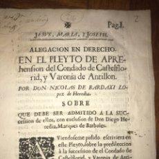 Documentos antiguos: 1729. HUESCA. CASTELFLORITE Y BARONÍA DE ANTILLÓN. BARDAXI LOPEZ DE HEREDIA MARQUÉS DE BARBOLES.. Lote 201286445
