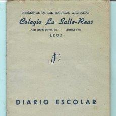Documentos antiguos: TRES LIBRETAS DELCOLEGIO DE LA SALLE DE REUS DE LOS AÑOS 1957 - 58. Lote 204673328