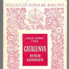 Documentos antiguos: LIBRO COLECCIO POPULAR BARCINO CATALUNYA Nº 231 DEL AÑO 1977. Lote 204675750