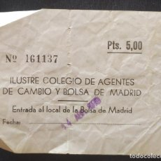 Documentos antiguos: ENTRADA A LA BOLSA DE MADRID. Lote 204982446