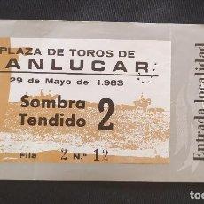 Documentos antiguos: ENTRADA TOROS SOMBRA TENDIDO SANLUCAR. Lote 204985195