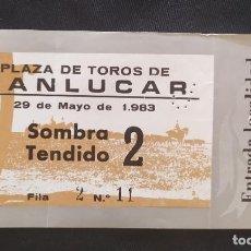 Documentos antiguos: ENTRADA TOROS SOMBRA TENDIDO SANLUCAR. Lote 204985231