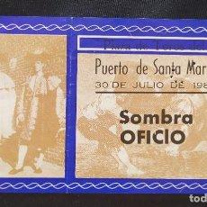 Documentos antiguos: ENTRADA TOROS DEL PUERTO SOMBRA OFICIO. Lote 204985561