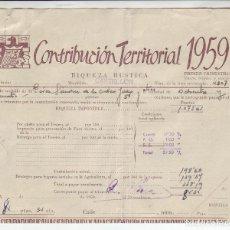 Documentos antiguos: 1959 - CONTRIBUCIÓN TERRITORIAL, RIQUEZA RUSTICA - RECIBO - CASTELLÓN DE LA PLANA (CASTELLÓN). Lote 205510265