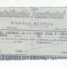 Documentos antiguos: 1960 - CONTRIBUCIÓN TERRITORIAL, RIQUEZA RUSTICA - RECIBO - CASTELLÓN DE LA PLANA (CASTELLÓN). Lote 205510296