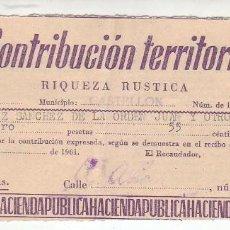 Documentos antiguos: 1961 - CONTRIBUCIÓN TERRITORIAL, RIQUEZA RUSTICA - RECIBO - CASTELLÓN DE LA PLANA (CASTELLÓN). Lote 205510393