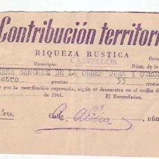 Documentos antiguos: 1961 - CONTRIBUCIÓN TERRITORIAL, RIQUEZA RUSTICA - RECIBO - CASTELLÓN DE LA PLANA (CASTELLÓN). Lote 205510591