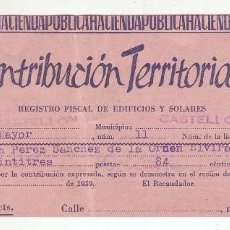 Documentos antiguos: 1959 - CONTRIBUCIÓN TERRITORIAL, RIQUEZA URBANA - RECIBO - CASTELLÓN DE LA PLANA (CASTELLÓN). Lote 205510747