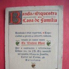 Documentos antiguos: BANDA ORQUESTA DE LA CASA DE FAMILIA.-MARIMI NOVI.-REPERTORIO.-CONCIERTO.-TARJETA.-MUSICA.-BARCELONA. Lote 205591593