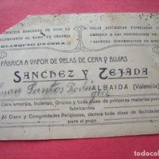 Documentos antiguos: SANCHEZ Y TEJADA.-FABRICA A VAPOR DE VELAS Y BUJIAS.-CERERIA.-VELAS.-PUBLICIDAD.-ALBAIDA.-VALENCIA.. Lote 205592537