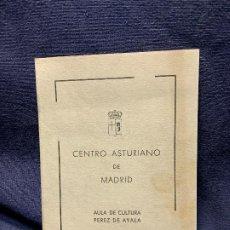 Documentos antiguos: CENTRO ASTURIANO MADRID AULA PEREZ DE AYALA CONFERENCIA CARMEN DE EZEIZA CRISTOBAL COLON 16X11CMS. Lote 205741061