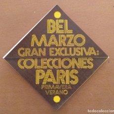 Documentos antiguos: PUBLICIDAD REVISTA MODA BEL BARCELONA-MADRID. Lote 205786277