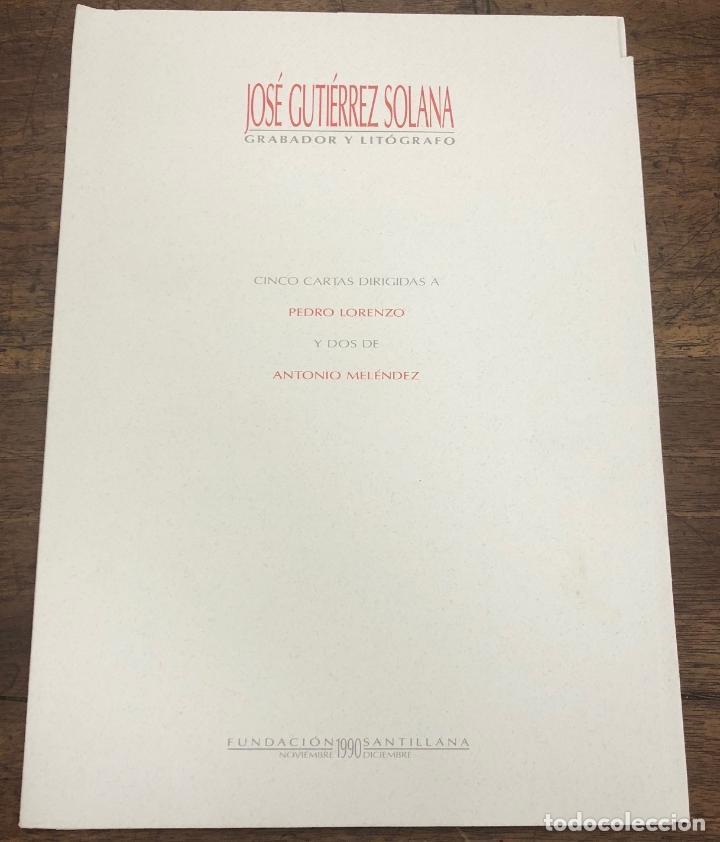JOSE GUTIERREZ SOLANA GRABADOR Y LITOGRAFO 5 CARTAS DIRIGIDAS A PEDRO LORENZO Y 2 DE ANTONIO MELENDE (Coleccionismo - Documentos - Otros documentos)