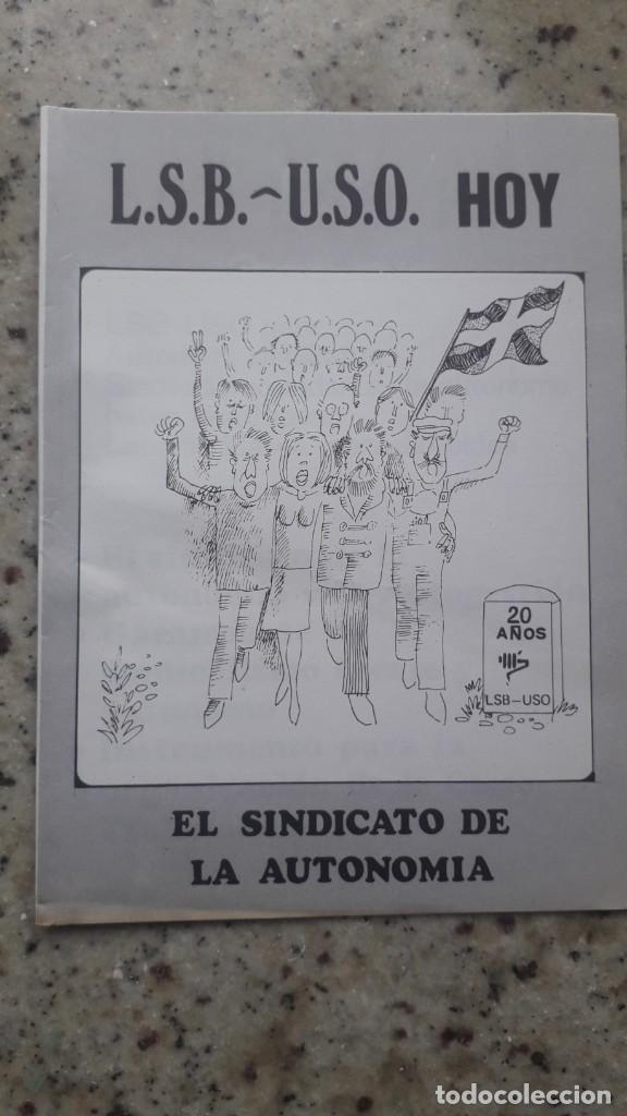 TRANSICION. LSB-USO. UNION SINDICAL OBRERA DE EUSKADI. 1978. FOLLETO POR LOS 20 AÑOS DE SU FUNDACION (Coleccionismo - Documentos - Otros documentos)