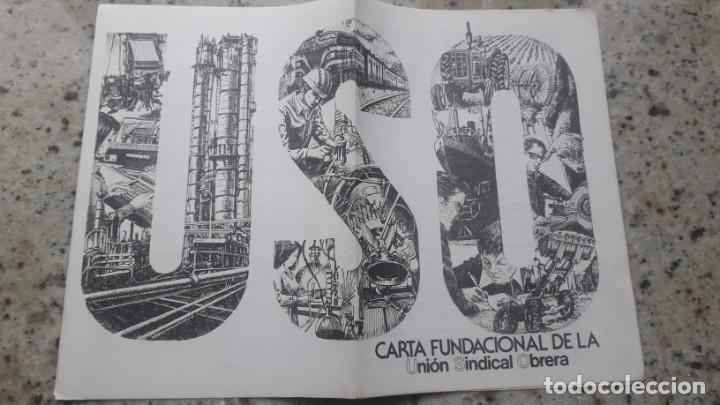 TRANSICION. CARTA FUNDACIONAL DE LA UNION SINDICAL OBRERA (USO) APROBADA EN 1965 (Coleccionismo - Documentos - Otros documentos)