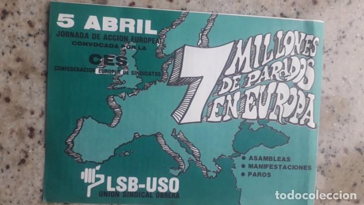 TRANSICION. ABRIL 1978. LLAMAMIENTO DE LSB-USO A LA JORNADA EUROPEA CONTRA EL PARO (Coleccionismo - Documentos - Otros documentos)