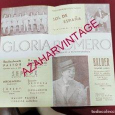 Documents Anciens: 1946, PROGRAMA ESPECTACULO SOL DE ESPAÑA, GLORIA ROMERO, VENTRILOQUO BALDER,. Lote 207075791