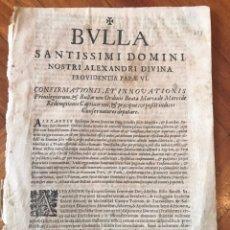Documentos antiguos: BULLA ORDINIS BEATA MARIAE MERDEDE REDEMPTIONIS CAPTIVORUM. 1492. REDENCION CAUTIVOS ESPAÑA. Lote 207126187