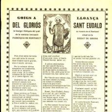 Documenti antichi: GOIGS A LLOANÇA DEL GLORIÓS SANT EUDALD,, VENERAT A LA PARROQUIA DE MONTAGUT. Lote 207356476