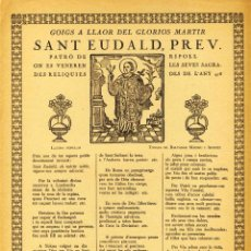 Documenti antichi: GOIGS A LLAOR DEL GLORIÓS MÀRTIR SANT EUDALD, PATRÓ DE RIPOLL. Lote 207356760