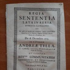 Documentos antiguos: 1725 REGIA SENTENTIA LATAINRERIA - VILLAS DE TARROJA Y GUISSONA. Lote 209022203